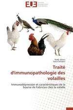 Traite D'Immunopathologie Des Volailles