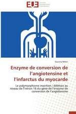 Enzyme de Conversion de L Angiotensine Et L Infarctus Du Myocarde