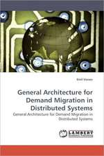 General Architecture for Demand Migration in Distributed Systems