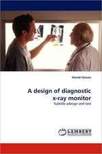 A design of diagnostic x-ray monitor