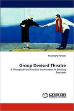 Group Devised Theatre