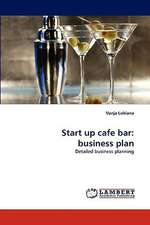 Start up cafe bar: business plan