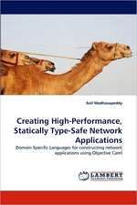 Creating High-Performance, Statically Type-Safe Network Applications