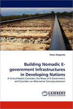 Building Nomadic E-government Infrastructures in Developing Nations