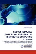 Robust Resource Allocation for Parallel Distributed Computing Systems