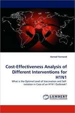 Cost-Effectiveness Analysis of Different Interventions for H1N1