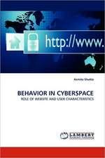 Behavior in Cyberspace