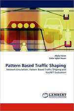 Pattern Based Traffic Shaping