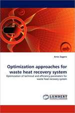 Optimization approaches for waste heat recovery system