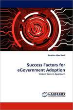 Success Factors for eGovernment Adoption