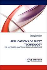 Applications of Fuzzy Technology