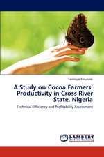 A Study on Cocoa Farmers' Productivity in Cross River State, Nigeria