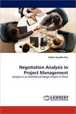 Negotiation Analysis in Project Management