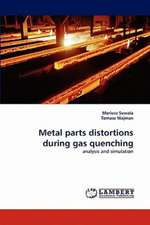 Metal parts distortions during gas quenching