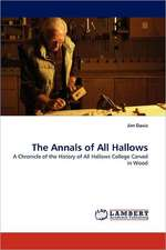 The Annals of All Hallows
