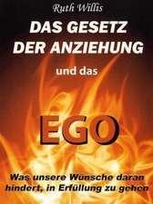 Das Gesetz der Anziehung und das Ego