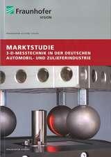 Marktstudie 3-D-Messtechnik in der deutschen Automobil- und Zulieferindustrie