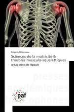 Sciences de la motricité & troubles musculo-squelettiques