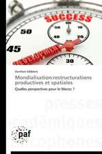 Mondialisation:restructurations productives et spatiales
