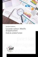 La juste valeur: Motifs d'application
