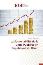 La Soutenabilite de La Dette Publique En Republique Du Benin:  Sowjetische Kommunismus-Konzeptionen Seit 1961