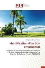 Identification D'Un Bon Emprunteur:  Cas de La Tunisie