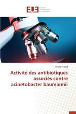 Activite Des Antibiotiques Associes Contre Acinetobacter Baumannii:  Potentialites Et Contraintes a Banikoara (Benin)