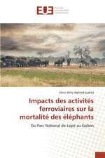 Impacts Des Activites Ferroviaires Sur La Mortalite Des Elephants:  Cas de La Tunisie