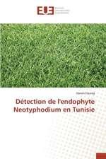 Detection de L'Endophyte Neotyphodium En Tunisie