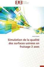 Simulation de La Qualite Des Surfaces Usinees En Fraisage 3 Axes:  L'Heritage D'Ovide Dans La Poesie de La Renaissance