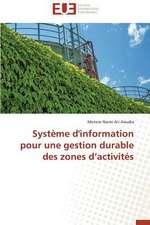 Systeme D'Information Pour Une Gestion Durable Des Zones D'Activites