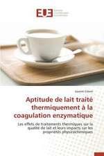 Aptitude de Lait Traite Thermiquement a la Coagulation Enzymatique:  Cas Du Service Abr