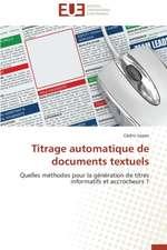 Titrage Automatique de Documents Textuels:  France Et Russie