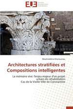 Architectures Stratifiees Et Compositions Intelligentes