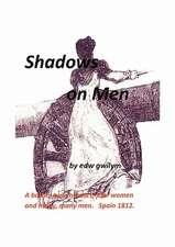 Shadows on Men