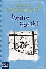 Gregs Tagebuch 06 - Keine Panik!