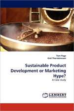 Sustainable Product Development or Marketing Hype?