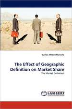 The Effect of Geographic Definition on Market Share