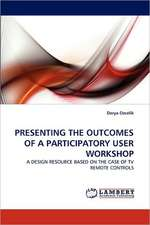 Presenting the Outcomes of a Participatory User Workshop