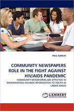 Community Newspapers Role in the Fight Against HIV/AIDS Pandemic