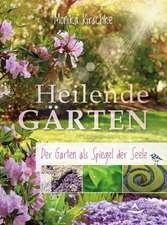 Heilende Gärten