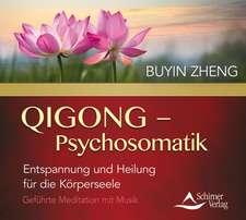 QIGONG - Psychosomatik