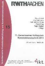 11. Gemeinsames Kolloquium Konstruktionstechnik 2013