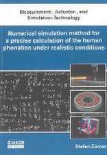 Numerical simulation method for a precise calculation of the human phonation under realistic conditions