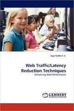 Web Traffic/Latency Reduction Techniques
