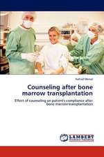Counseling after bone marrow transplantation