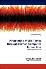 Pinpointing Music Tastes Through Human Computer Interaction