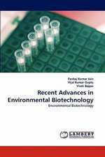 Recent Advances in Environmental Biotechnology