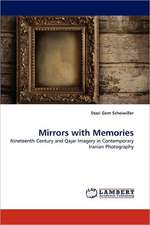 Mirrors with Memories