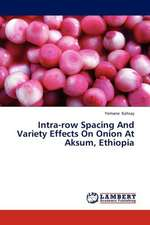 Intra-row Spacing And Variety Effects On Onion At Aksum, Ethiopia